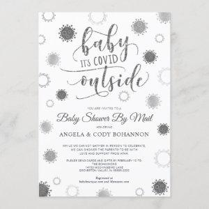 Baby Shower by Mail BABY ITS COVID OUTSIDE Silver Invitation