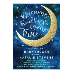 Dreams Really Do Come True Moon Stars Baby Shower Invitation