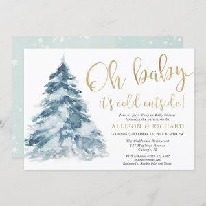 Oh Baby it's cold outside Couples baby shower