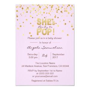 She's Ready to POP Pink Gold Girl Baby Shower Invitation