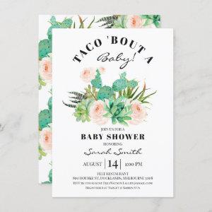 Taco Bout A baby Succulent Baby Shower